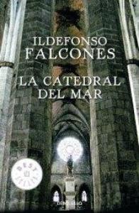 La catedral del mar / Ildefonso Falcones
