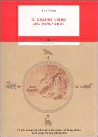 Il grande libro del feng-shui