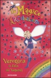 Veronica la fata del venerdi