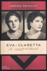 Eva e Claretta