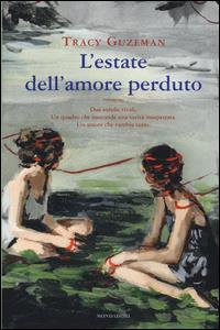L' estate dell'amore perduto