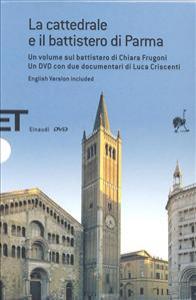 La cattedrale e il battistero di Parma [multimediale]