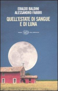 Quell'estate di sangue e di luna