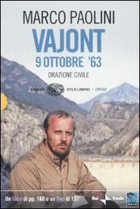 Vajont 9 ottobre '63 [multimediale]