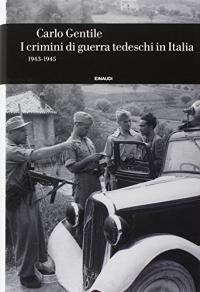 I crimini di guerra tedeschi in Italia