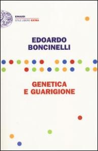 Genetica e guarigione