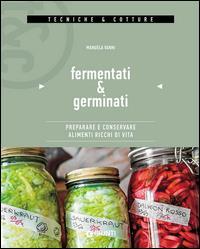 Fermentati & germinati