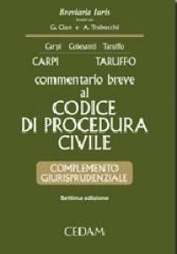 Commentario breve al Codice di procedura civile. Complemento giurisprudenziale [risorsa elettronica]