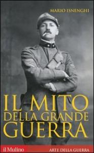 Il mito della Grande Guerra