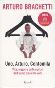 Uno, Arturo, centomila [multimediale]