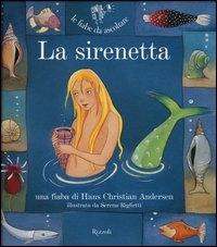 La Sirenetta [multimediale]