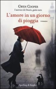 L' amore in un giorno di pioggia