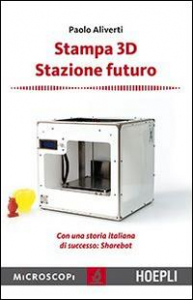 Stampa 3D Stazione futuro