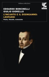 L' incanto e il disinganno: Leopardi