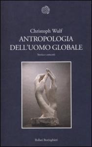 Antropologia dell'uomo globale