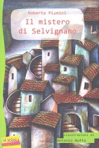 Il  mistero di Selvignano