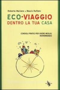 Eco-viaggio dentro la tua casa