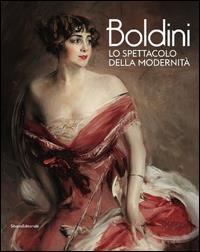Boldini: lo spettacolo della modernità