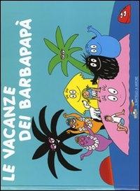 Le vacanze dei Barbapapa