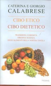 Cibo etico, cibo dietetico