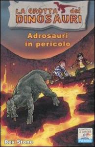 Adrosauri in pericolo