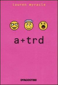 A+trd