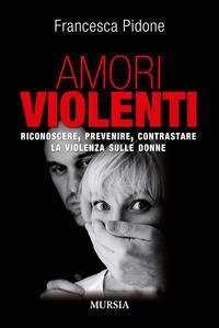 Amori violenti