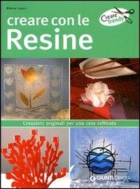 Creare con le resine