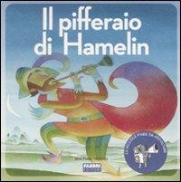 Il pifferaio di Hamelin [multimediale]
