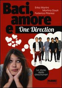 Baci, amore e One Direction