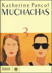 Muchachas / Katherine Pancol. 3