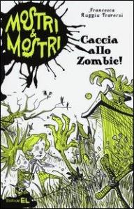 Caccia allo zombie!
