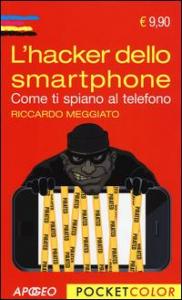 L' hacker dello smartphone