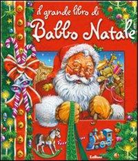 Il grande libro di Babbo Natale