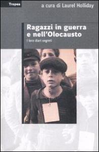 Ragazzi in guerra e nell'Olocausto