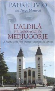 L' Aldila nei messaggi di Medjugorje