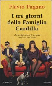 I tre giorni della famiglia Cardillo