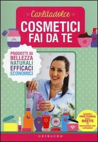 Cosmetici fai da te