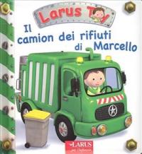 Il camion dei rifiuti di Marcello