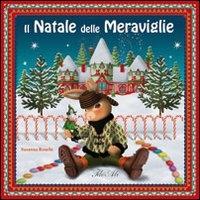 Il Natale delle meraviglie