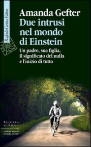 Due intrusi nel mondo di Einstein