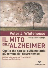 Il mito dell'Alzheimer