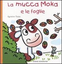 La mucca Moka e le foglie