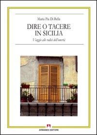 Dire o tacere in Sicilia