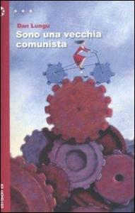 Sono una vecchia comunista