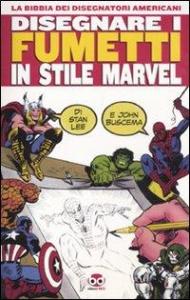 Disegnare i fumetti in stile Marvel