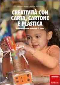 Creatività con carta, cartone e plastica