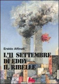 L' 11 settembre di Eddy il ribelle