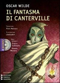 Il fantasma di Canterville [audioregistrazione]