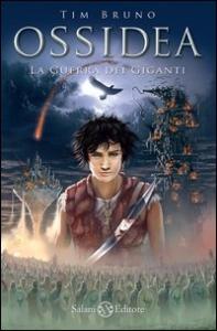 Ossidea. Libro 2, La guerra dei giganti